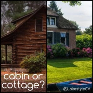 Lake Life: Cabin or Cottage